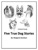 Five True Dog Stories Book Study