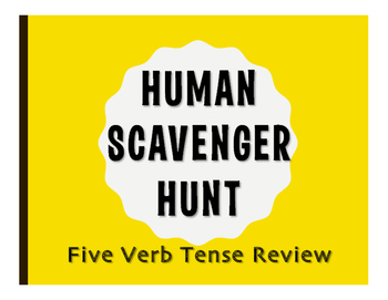 Spanish Five Verb Tense Review Human Scavenger Hunt