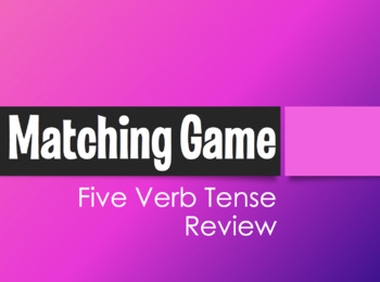 Spanish Five Verb Tense Review Matching Game
