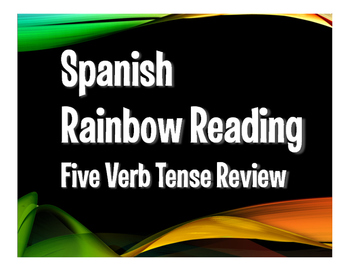 Spanish Five Verb Tense Review Rainbow Reading