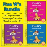 Five W's Reading Comprehension BIG Bundle Leveled texts: WHO WHAT WHEN WHERE WHY