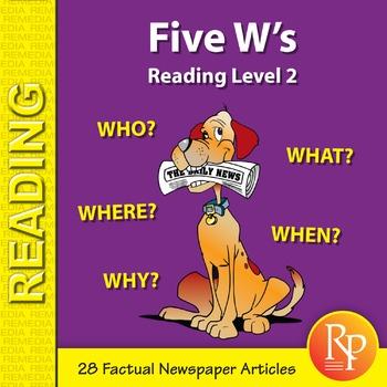 Five W's (Reading Level 2)