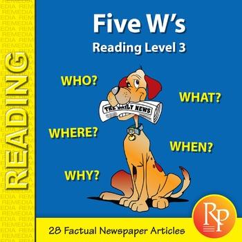 Five W's (Reading Level 3)