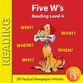 Five W's (Reading Level 4)