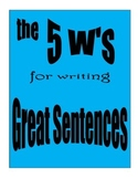 Five W's for Writing Great Sentences Worksheet