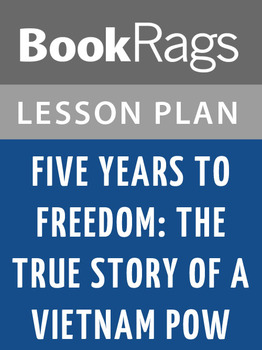 Five Years to Freedom: The True Story of a Vietnam POW Lesson Plans