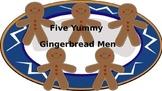 Five Yummy Gingerbread Man