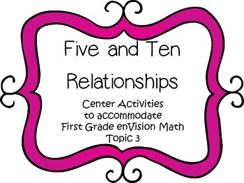Five and Ten Relationships - First Grade enVision Math - math centers