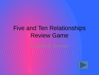 Five and Ten Relationships Review Game