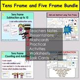 Tens Frame and Five Frames Addition and Subtraction Tasks & Worksheets BUNDLE