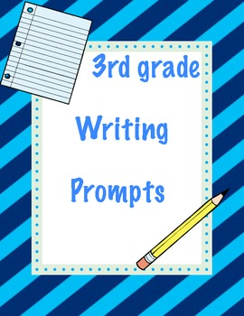 Five writing prompts for 3rd-5th grade