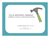 Fix-A-Sentence BUNDLE: Hundreds of Grammar Stimulus Cards