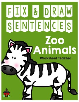 Fix & Draw Sentences Zoo Animals