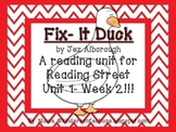 Fix-It Duck Kindergarten Reading Street Unit