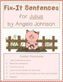 Fix-It Sentence Center for Julius by Angela Johnson