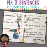 Fix It Sentences R Controlled and Vowel Team Words