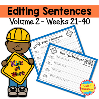 Editing Sentences - Vol. 2 - Weeks 21-40 - CCSS Aligned