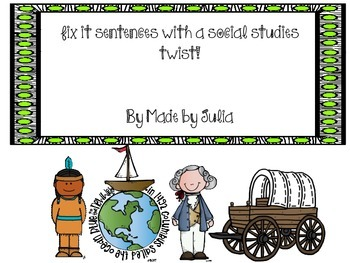 Fix It Sentences with a Social Studies Twist