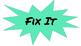 Fix It Signs