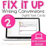 Fix It Up 2 More Writing Conventions Digital Task Cards