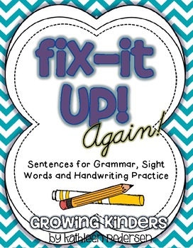 Fix It Up! {AGAIN!} - Sentences for Grammar, Sight Words and Handwriting