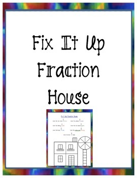 Fix It Up Fraction House Activity