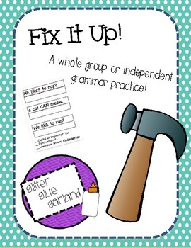 Fix It Up Grammar Practice
