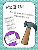 Fix It Up Grammar Practice