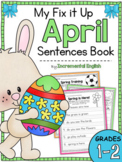 Fix It Up Sentences Book for April (Capitals, End Punctuation and Commas)