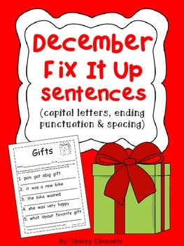 December Fix It Up Sentences - (capital letters, punctuation, and spacing)