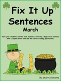 March Fix It Up Sentences (Capital letters and ending punctuation)