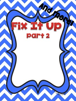 Fix It Up and more