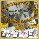 A Dyslexia/Writing Workbook For Fixing Circle Letter & Circle Number Reversals!
