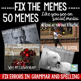 Fix the Grammar and Spelling Using Memes ~ Grades 4-8