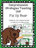 Fix Up Bear - reading comprehension strategy teaching unit
