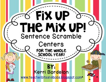Fix Up The Mix Up! Sentence Scramble Centers for the Entire School Year