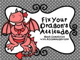 Fix Your Dragon's Attitude Book Companion with NO PREP Acc