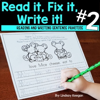 Fix it! Read it! Write it! PART 2 - Sentence Unscramble Writing Practice