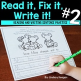 Fix it! Read it! Write it! PART 2 - Sentence Unscramble Writing Practice