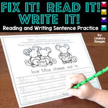 Fix it! Read it! Write it! - Sentence Unscramble Writing Practice