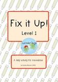 Fix it Up! Level 1