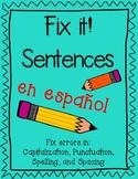 Fix it sentences in Spanish (Revisa oraciones)