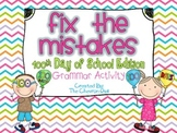 Fix the Mistakes 100th Day of School Grammar Activity