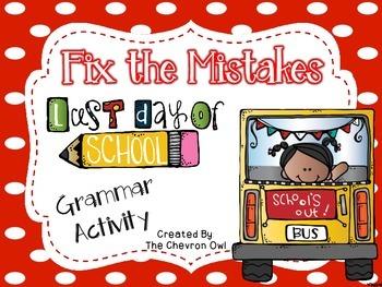 Fix the Mistakes Last Day of School Grammar Activity