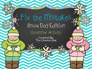Fix the Mistakes Snow Day Edition Grammar Activity
