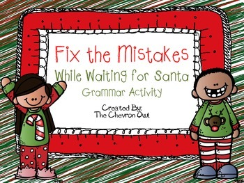 Fix the Mistakes While Waiting for Santa Christmas Grammar Activity