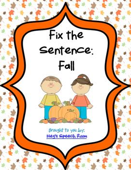 Fix the Sentence: Fall