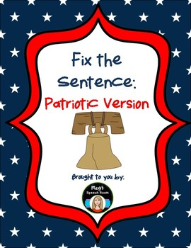 Fix the Sentence: Patriotic Version