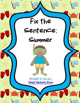 Fix the Sentence: Summer