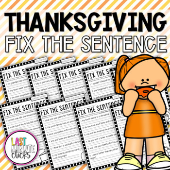 Fix The Sentence Thanksgiving Worksheet By Kendra S Kreations In 2nd Grade